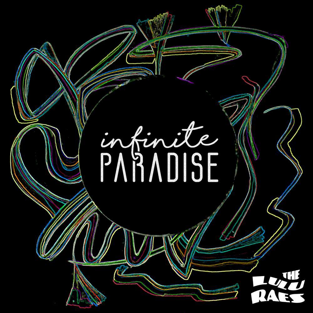 Infinite Paradise (Sail Away) 2016 The Lulu Raes