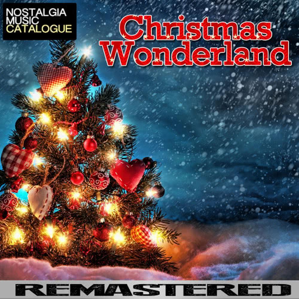 ฟังเพลง Christmas Wonderland ออนไลน์