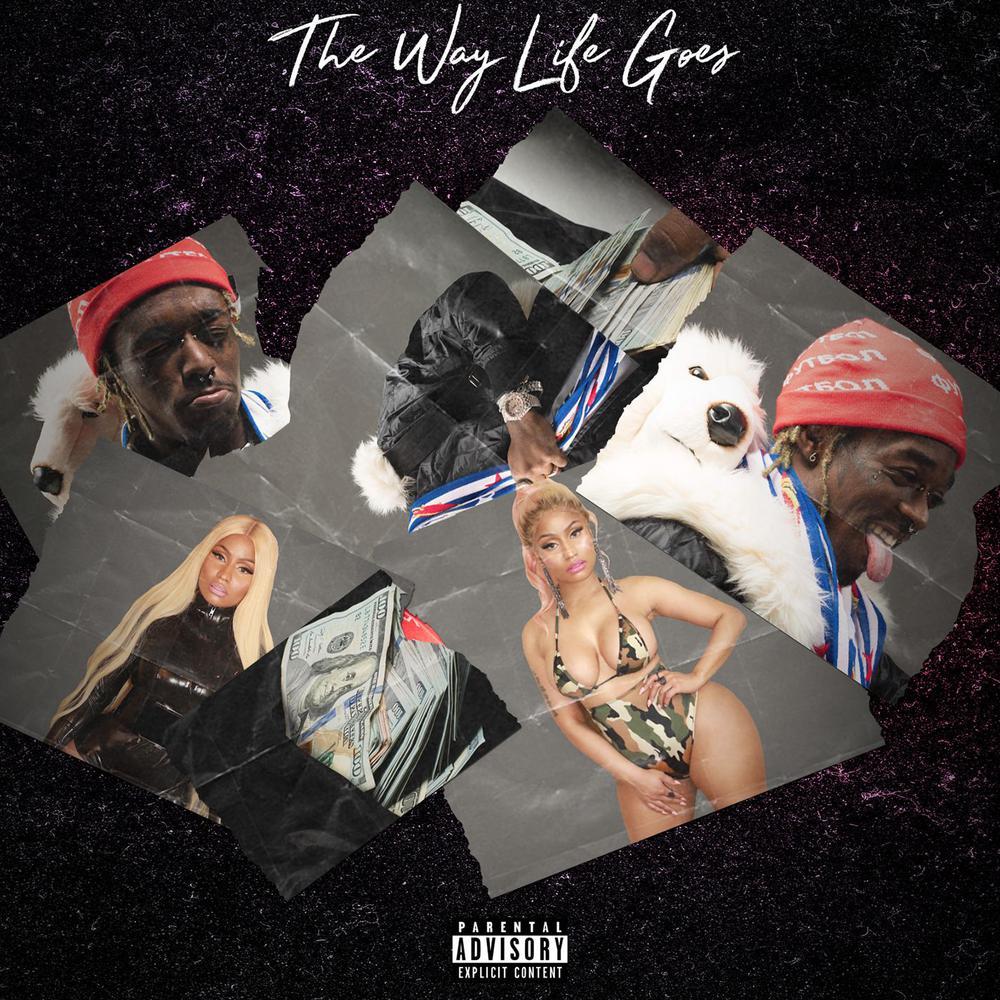 The Way Life Goes (feat. Nicki Minaj & Oh Wonder) [Remix] (Remix) 2017 Lil Uzi Vert; Nicki Minaj