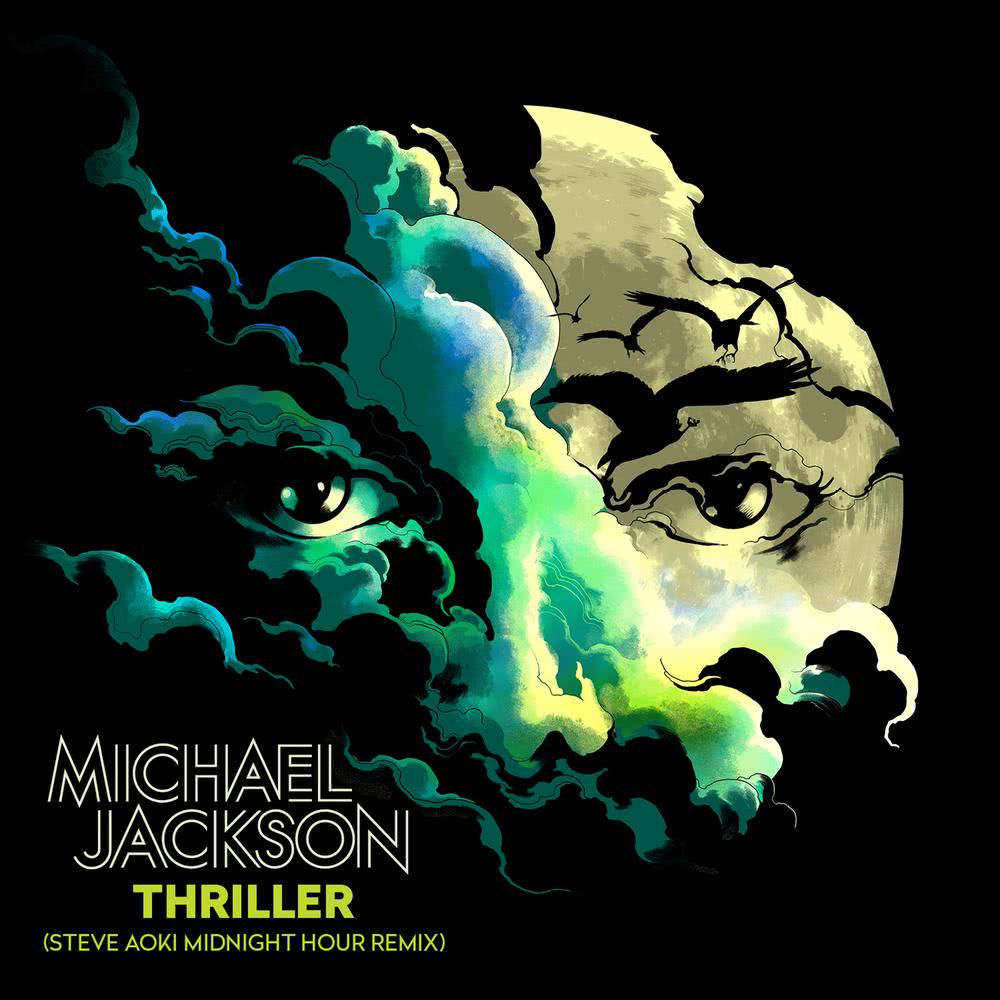 ฟังเพลงอัลบั้ม Thriller (Steve Aoki Midnight Hour Remix)