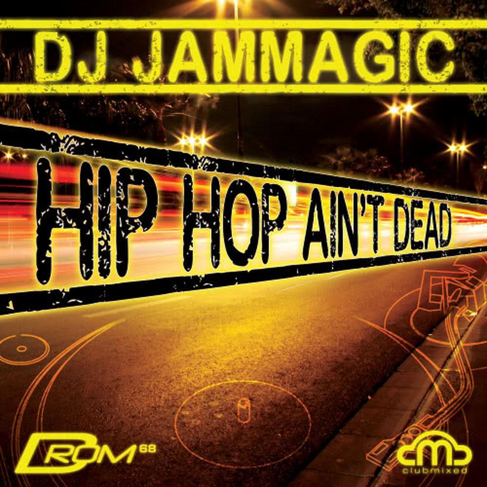 Hip Hop Ain't Dead (Continuous DJ Mix) 2012 DJ Jammagic; Tinchy Stryder; Squingy; EXO