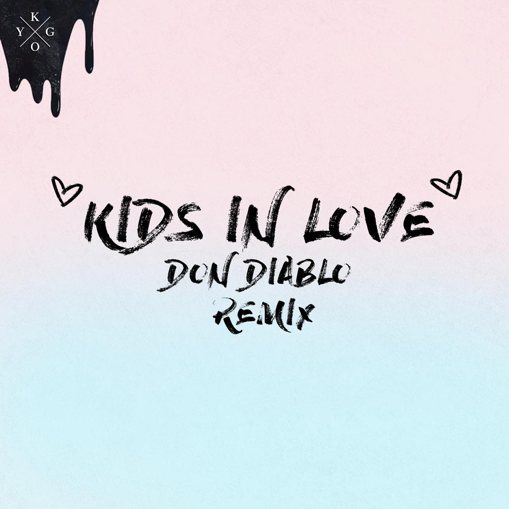 ฟังเพลงอัลบั้ม Kids in Love (Don Diablo Remix)