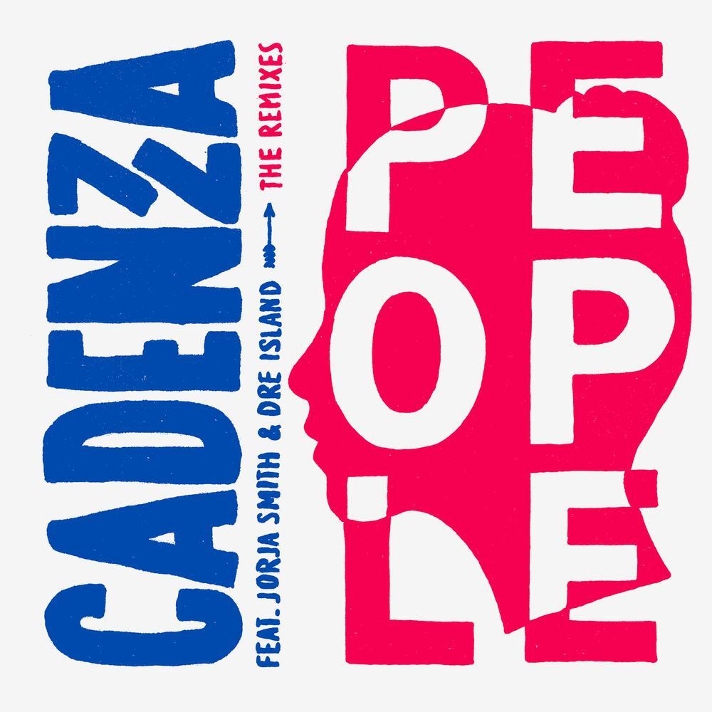 People (DJ Zinc Remix) 2016 Cadenza; Dre Island; Jorja Smith