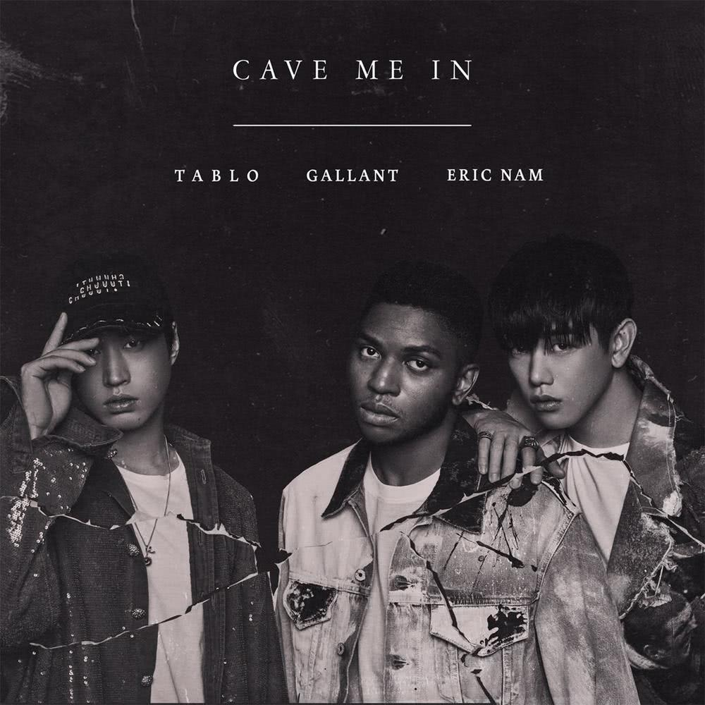 Cave Me In 2017 Gallant; TABLO; Eric Nam