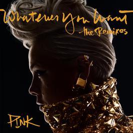 ฟังเพลงอัลบั้ม Whatever You Want (The Remixes)
