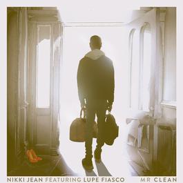 ฟังเพลงอัลบั้ม Mr Clean (feat. Lupe Fiasco)