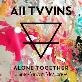 ฟังเพลงอัลบั้ม Alone Together (feat. James Vincent McMorrow)