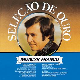 Selecao De Ouro 1998 Moacyr Franco