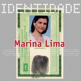 Identidade - Marina 2002 Marina Lima