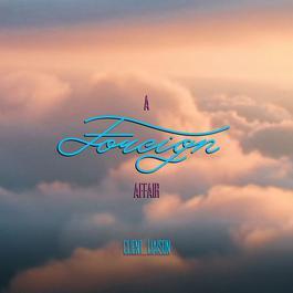 ฟังเพลงอัลบั้ม A Foreign Affair (feat. Tina Arena)