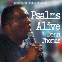 Psalms Alive With Donn Thomas 1997 Donn Thomas