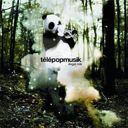 Angel Milk 2005 Telepopmusik