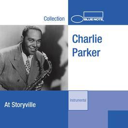 Charlie Parker At Storyville 1988 Charlie Parker
