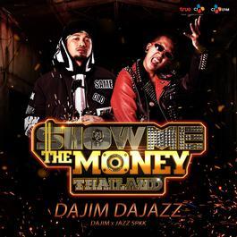 ฟังเพลงอัลบั้ม DAJIM DAJAZZ (Show Me The Money Thailand)
