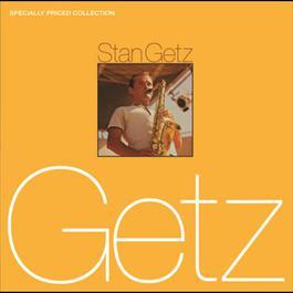 Stan Getz [2-fer] 2007 Stan Getz