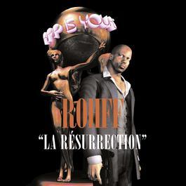 La Résurrection 2006 Rohff