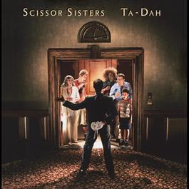 Ta Dah 2006 Scissor Sisters