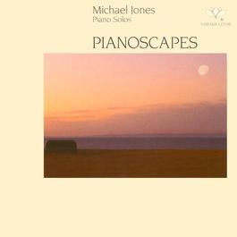 Pianoscapes 1985 Michael Jones