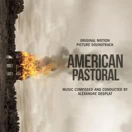 ฟังเพลงอัลบั้ม American Pastoral (Original Motion Picture Soundtrack)