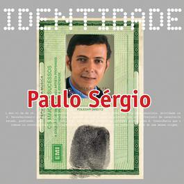 Identidade - Paulo Sergio 2002 Paulo Sergio