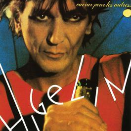 Je ne peux plus dire je t'aime 1979 Jacques Higelin