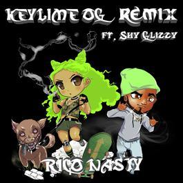 อัลบั้ม Key Lime OG (Remix) [feat. Shy Glizzy]