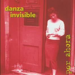 La Eternidad No Dura 2004 Danza Invisible