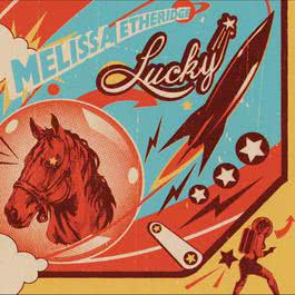 Lucky 2004 Melissa Etheridge