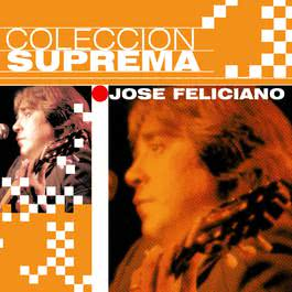 Coleccion Suprema 2007 Jose Feliciano