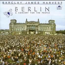 Berlin (A Concert For The People) 1982 Barclay James Harvest