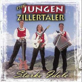 Starke Idole 2006 Die Jungen Zillertaler