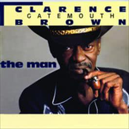 "The Man 2007 Clarence ""Gatemouth"" Brown"