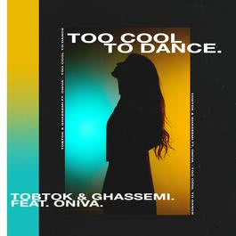 อัลบั้ม Too Cool To Dance (feat. ONIVA)