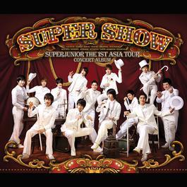 THE 1ST ASIA TOUR CONCERT ALBUM 'SUPER SHOW' 2008 Super Junior
