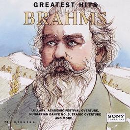 Brahms: Greatest Hits 1994 Andre Kostelanetz & Isaac Stern, Michael Tilson Thomas, Zubin Mehta