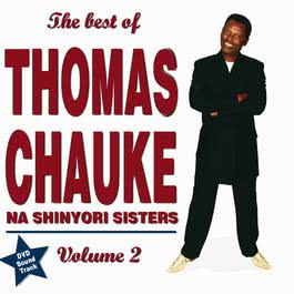 The Best Of Vol. 2 2006 Thomas Chauke & Shinyori Sisters