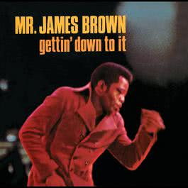 Gettin' Down To It 1969 James Brown