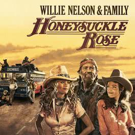Honeysuckle Rose - Music From The Original Soundtrack 2013 Willie Nelson