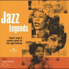 Jazz Legends: Classics Sound & Smooth Songs 2004 Various Artists
