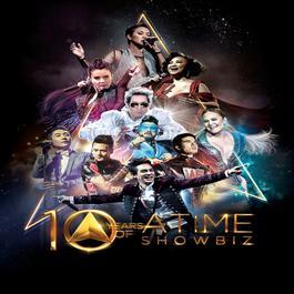 อัลบั้ม 10 YEARS OF ATIME SHOWBIZ