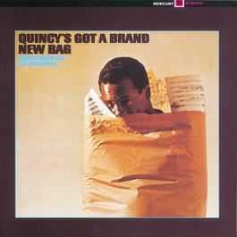 Quincy's Got A Brand New Bag 1965 Quincy Jones