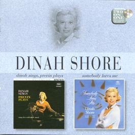 Dinah Sings, Previn Plays/Somebody Loves Me 2001 Dinah Shore