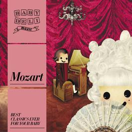 Baby Deli - Mozart I 2010 Baby Deli Music