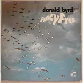 Fancy Free 1993 Donald Byrd