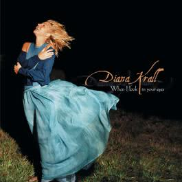 When I Look In Your Eyes 1999 Diana Krall
