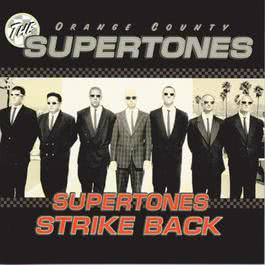 Supertones Strike Back, The 1997 O.C. Supertones