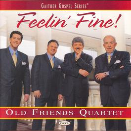 Feelin' Fine 2003 Old Friends Quartet