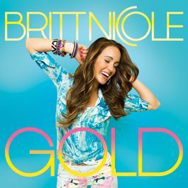 Gold 2013 Britt Nicole