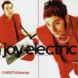 Christian Songs 1999 Joy Electric