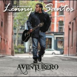 Lenny Santos... Aventurero 2012 Various Artists